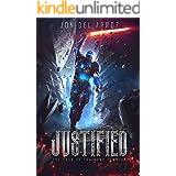 Justified (The Saga of the Nano Templar Book 1)