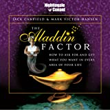 The Aladdin Factor: How to Ask for and Get What You Want in Every Area of Your Life