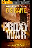 ProxyWar: Book 6 of Spies Lie series
