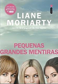 Pequenas Grandes Mentiras (Portuguese Edition)