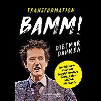 Transformation. Bamm!: Management in der Vulkanökonomie