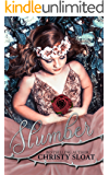 Slumber (The Slumber Duology Book 1)