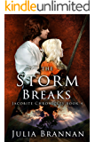The Storm Breaks (The Jacobite Chronicles Book 4)