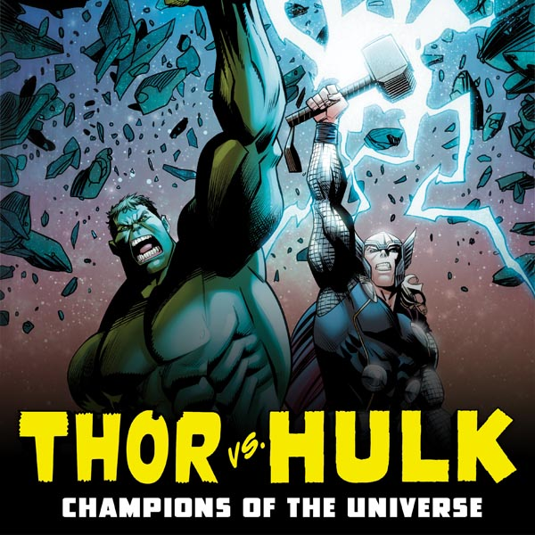 Thor vs. Hulk: Champions of the Universe (2017) (Issues) (6 Book Series)