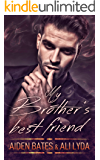 My Brother's Best Friend (Caldwell Brothers Book 1)