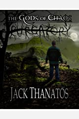 Purgatory (The Gods of Chaos Book 3) Kindle Edition