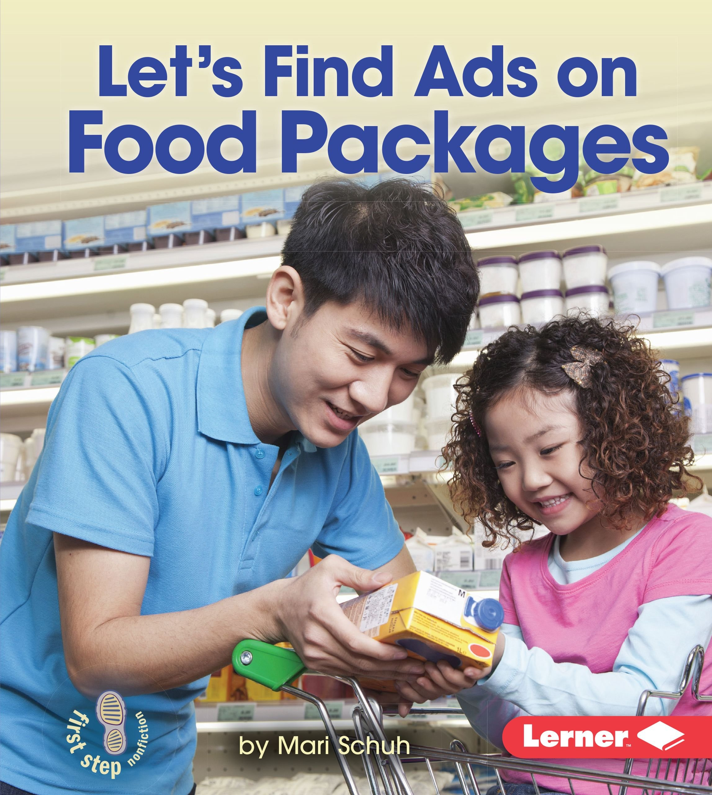 Download Let's Find Ads on Food Packages (First Step Nonfiction - Learn About Advertising) pdf epub