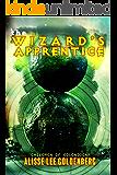 The Wizard's Apprentice: The Children of Colondona: Book 1