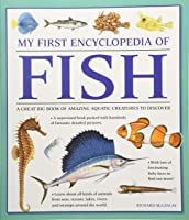 My First Encyclopedia Of Fish (giant Size): A
