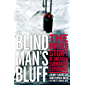 Blind Man's Bluff: The Untold Story Of American Submarine Espionage (English Edition)