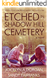 Etched in Shadow Hill Cemetery
