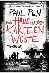 Das Haus in der Kakteenwüste (German Edition) Kindle Edition