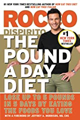 The Pound a Day Diet: Lose Up to 5 Pounds in 5 Days by Eating the Foods You Love Kindle Edition