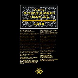 Otras disposiciones fiscales 2018 (Spanish Edition)