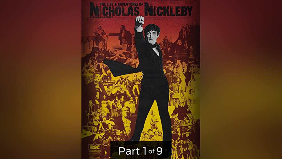 The Life and Adventure of Nicholas Nickleby Pt. 1 of 9