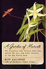 A Garden of Marvels: How We Discovered that Flowers Have Sex, Leaves Eat Air, and Other Secrets of Plants Kindle Edition