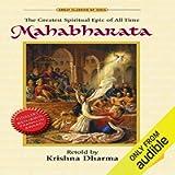 Mahabharata: The Greatest Spiritual Epic of All Time