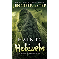 Haints and Hobwebs: An Elemental Assassin Story (English Edition)