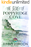 The Secret of Poppyridge Cove: Seaside Inn Mystery, book 1