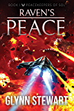 Raven's Peace (Peacekeepers of Sol Book 1) (English Edition)