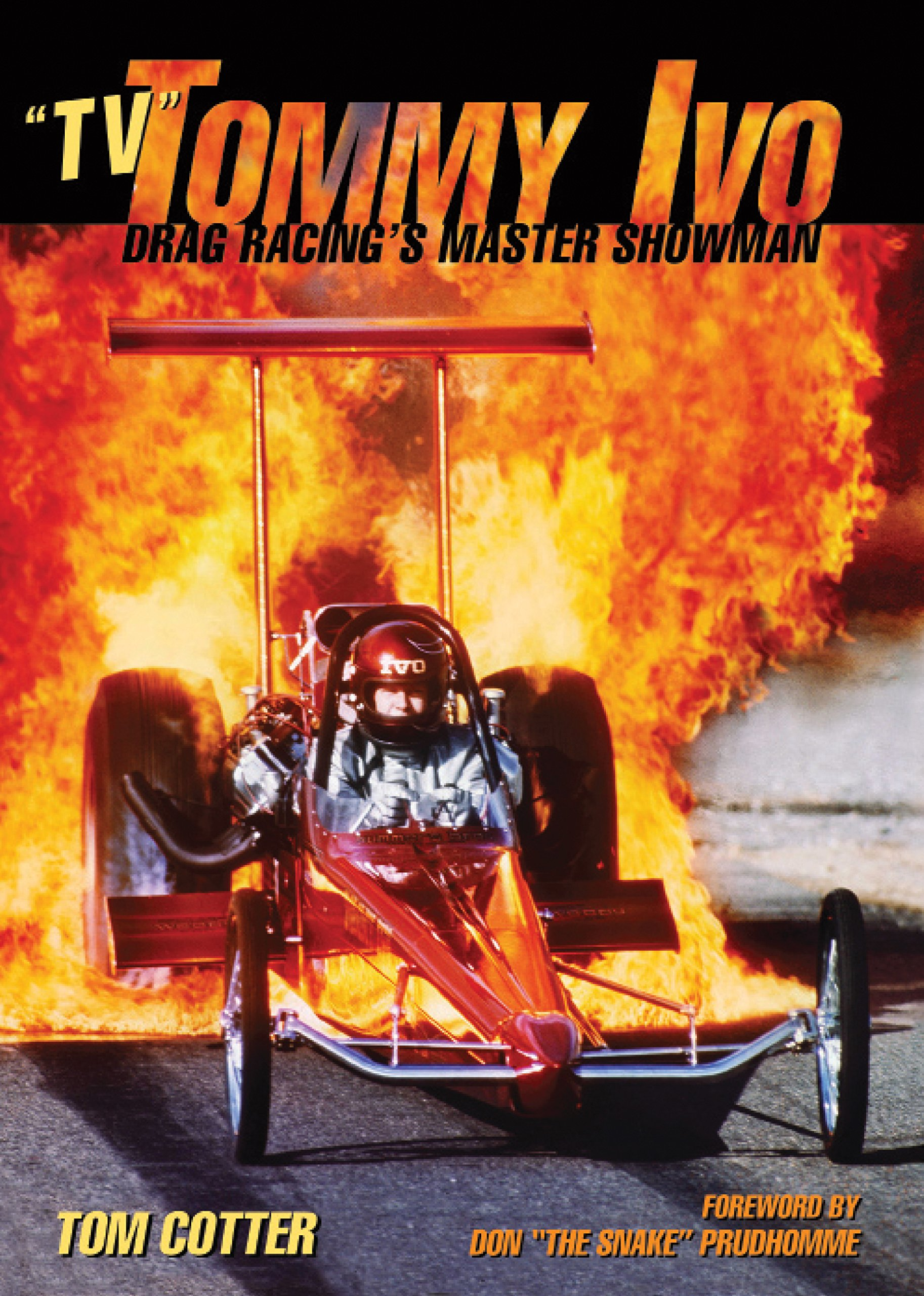 """Download """"TV"""" Tommy Ivo: Drag Racing's Master Showman PDF"""