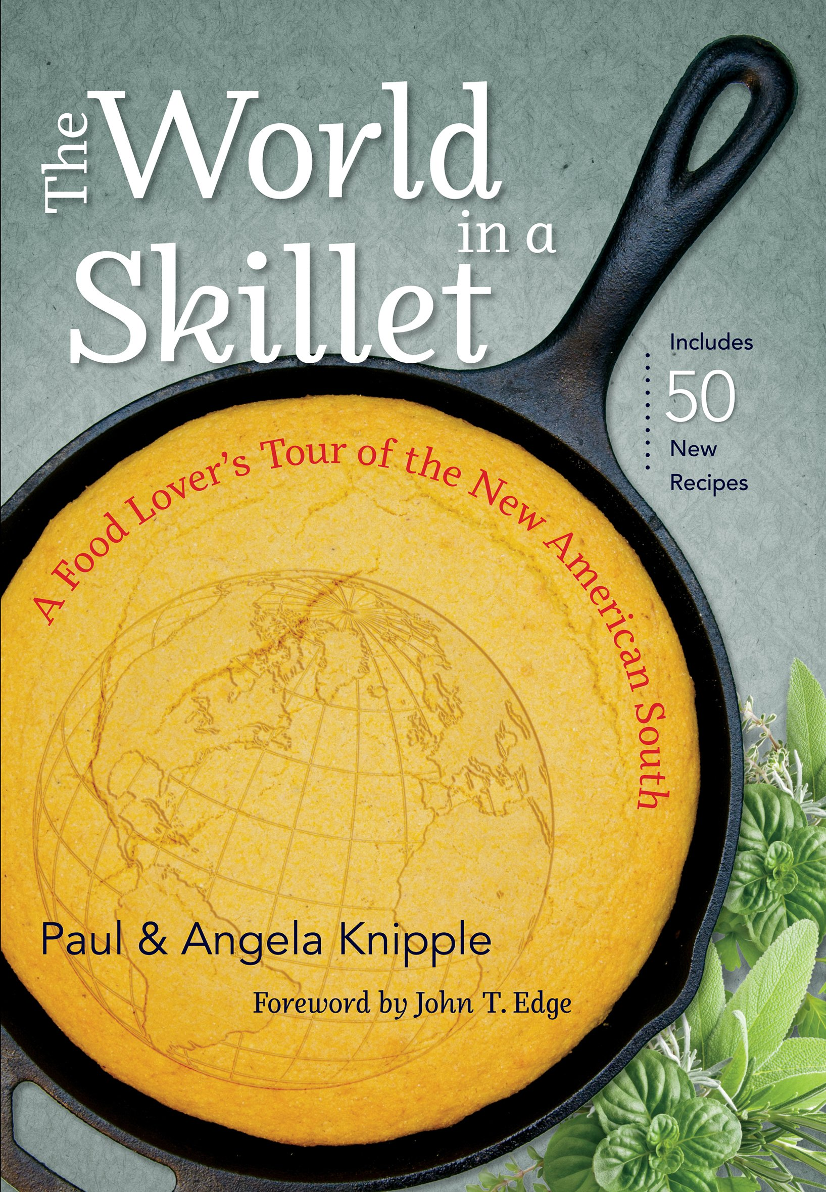 Download The World in a Skillet: A Food Lover's Tour of the New American South ebook
