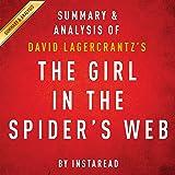The Girl in the Spider's Web, by David Lagercrantz: Summary & Analysis: A Lisbeth Salander Novel, Continuing Stieg Larsson's Millennium Series