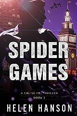 SPIDER GAMES: A Cruise FBI Thriller (The Cruise FBI Thriller Series Book 2) Kindle Edition
