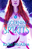 Discerning Spirits (Angel Romance Series) (The Celestia Divisa Collection Book 1)