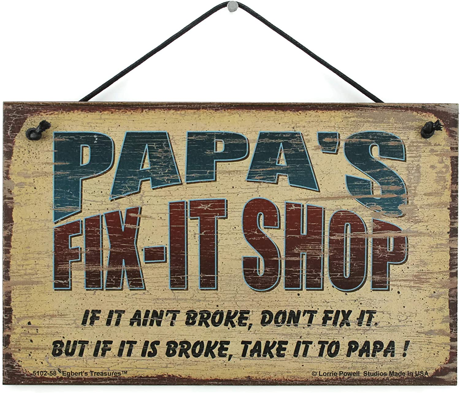 "5x8 Vintage Style Sign Saying ""PAPA'S FIX-IT SHOP If it ain't broke, don't fix it. But if it is broke, take it to PAPA!"" Decorative Fun Universal Household Family Signs for Grandpa (5x8)"