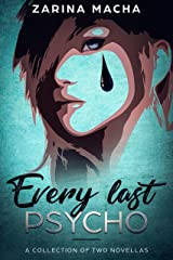 Every Last Psycho: A Collection of Two Novellas Kindle Edition