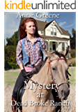 Mystery at Dead Broke Ranch (Texas Rangers, Men Who Wear the Star Book 1)