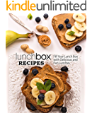 Lunch Box Recipes: Fill Your Lunch Box with Delicious and Fun Lunches