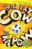 The Big Fat Cow That Goes Kapow: 10 Easy-to-Read Stories