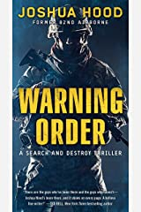 Warning Order: A Search and Destroy Thriller Kindle Edition