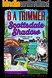 Scottsdale Shadow: a fun, romantic, thrilling, adventure... (Laura Black Mysteries Book 7)