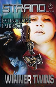 Strand Book II - Extinction's Embrace