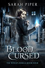 Blood Cursed (The Witch's Rebels Book 4) Kindle Edition