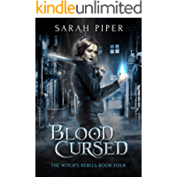 Blood Cursed: A Paranormal Romance (The Witch's Rebels Book 4)