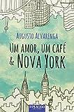 Amor, Um Cafe E Nova York, Um