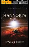Hannoki's Will (Lismarian Series Book 1)