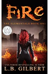 Fire (The Elementals Book 1) Kindle Edition