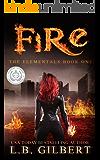 Fire (The Elementals Book 1)