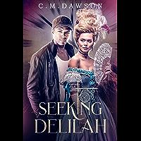 Seeking Delilah (English Edition)