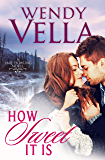 How Sweet It Is (A Lake Howling Novel Book 3)
