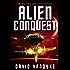 Alien Conquest: Five Stories of Alien Conflict (Stellar Conquest Series Book 6)