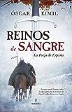 Reinos de Sangre (Novela Histórica)