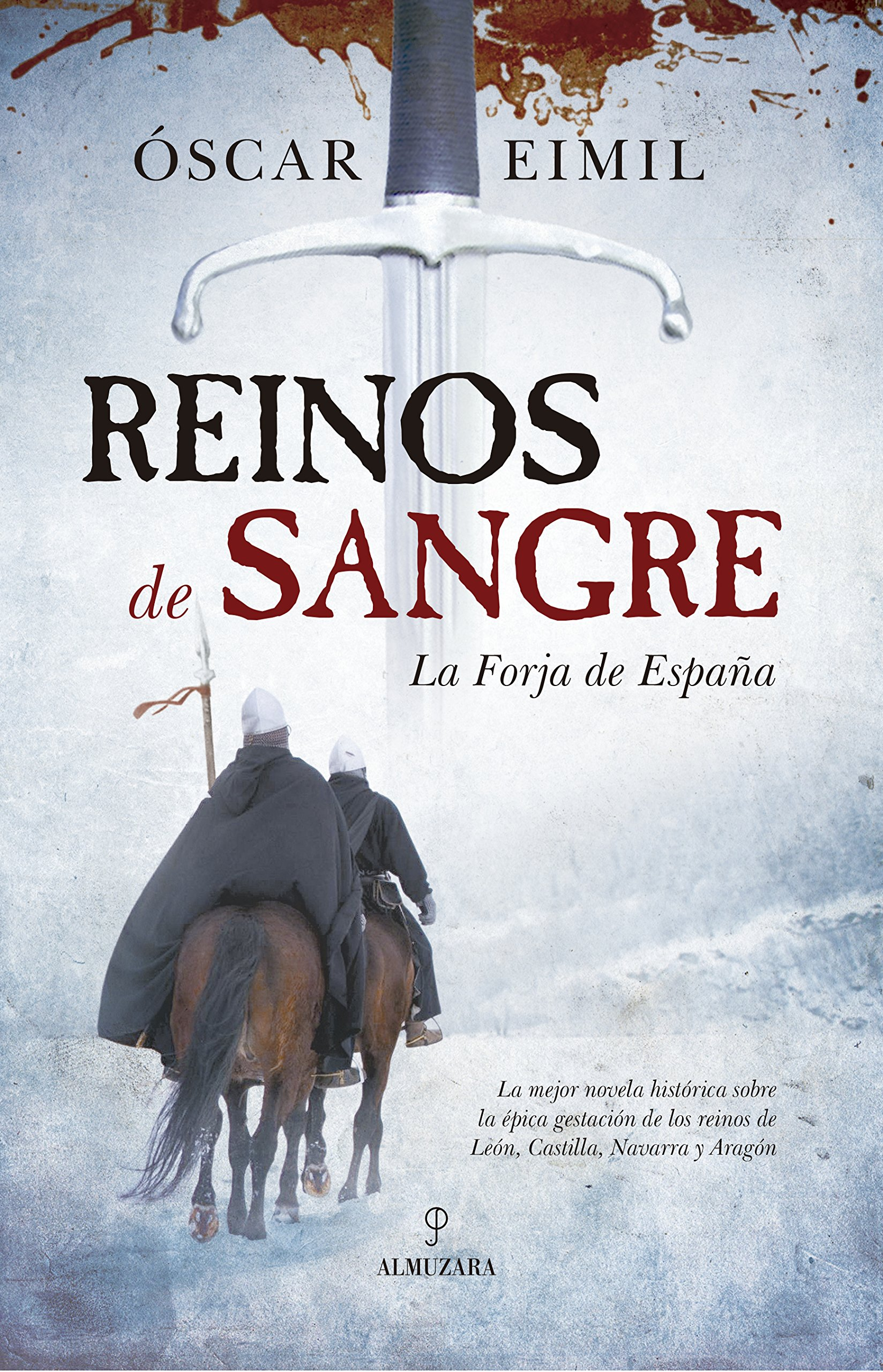 Reinos de Sangre La Forja de España Novela Histórica: Amazon.es ...