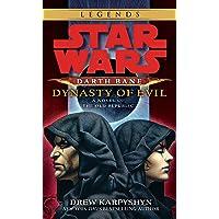 Dynasty of Evil: Star Wars Legends (Darth Bane): A Novel of the Old Republic: 3