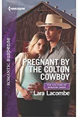 Pregnant by the Colton Cowboy (The Coltons of Shadow Creek Book 3) Kindle Edition